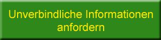 Unverbindliche Informationen anfordern